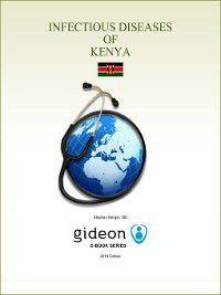 Infectious Diseases of Kenya, Stephen Berger
