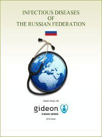 Infectious Diseases of the Russian Federation, Stephen Berger