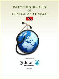 Infectious Diseases of Trinidad and Tobago, Stephen Berger
