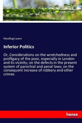 Inferior Politics, Hewling Luson