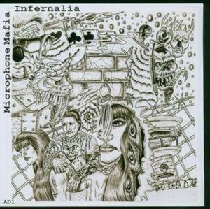 Infernalia, Microphone Mafia