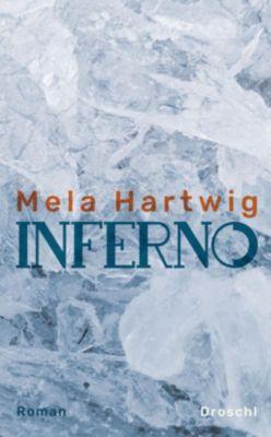 Inferno, Mela Hartwig