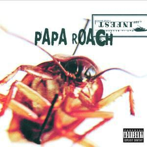 Infest, Papa Roach