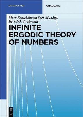 Infinite Ergodic Theory of Numbers, Marc Kesseböhmer, Sara Munday, Bernd O. Stratmann