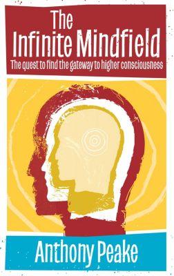 Infinite Mindfield, Anthony Peake
