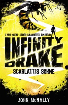 Infinity Drake: Infinity Drake 1 - Scarlattis Söhne, John McNally