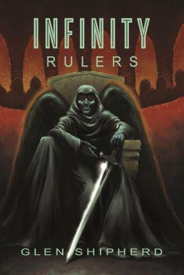 Infinity - Rulers, Glen Shipherd