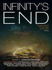 Infinity's End, Stephen Baxter, Kristine Kathryn Rusch, Hannu Rajaniemi