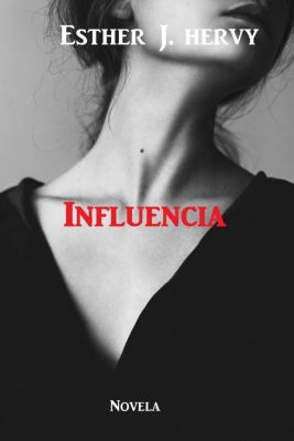Influencia, ESTHER HERVY