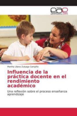 Influencia de la práctica docente en el rendimiento académico, Martha Liliana Zuluaga Campiño