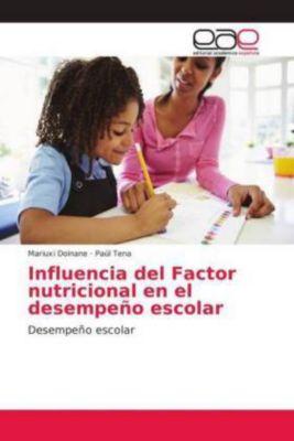 Influencia del Factor nutricional en el desempeño escolar, Mariuxi Doinane, Paúl Tena