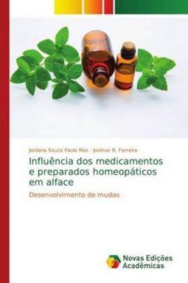 Influência dos medicamentos e preparados homeopáticos em alface, Jordana Souza Paula Riss, Josimar B. Ferreira, Josimar B. Ferreira