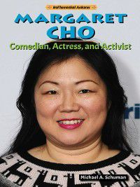 Influential Asians: Margaret Cho, Michael A. Schuman