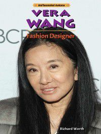 Influential Asians: Vera Wang, Richard Worth