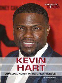 Influential Lives: Kevin Hart, Susan Kauffman