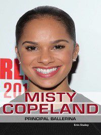 Influential Lives: Misty Copeland, Erin Staley
