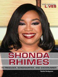 Influential Lives: Shonda Rhimes, Naida Redgrave
