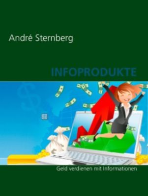Infoprodukte, André Sternberg
