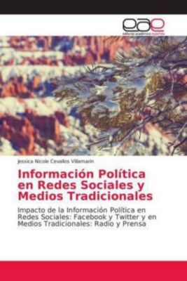 Información Política en Redes Sociales y Medios Tradicionales, Jessica Nicole Cevallos Villamarin