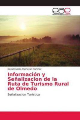 Información y Señalizacion de la Ruta de Turismo Rural de Olmedo, Daniel Euardo Puenayan Martinez