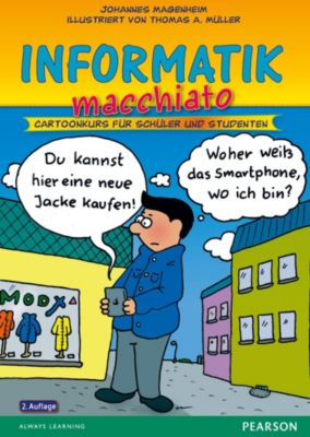 Informatik macchiato, Johannes Magenheim, Thomas A. Müller