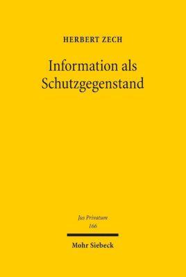 Information als Schutzgegenstand, Herbert Zech