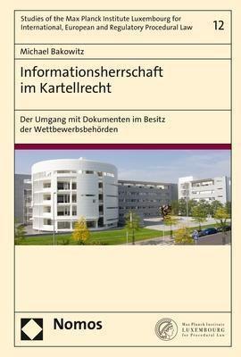 Informationsherrschaft im Kartellrecht, Michael Bakowitz