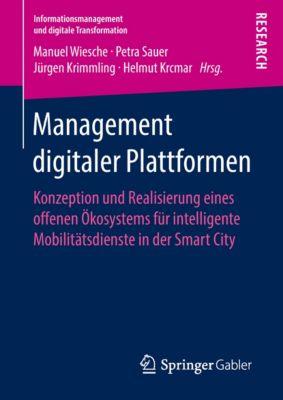 Informationsmanagement und digitale Transformation: Management digitaler Plattformen