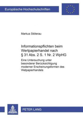 Informationspflichten beim Wertpapierhandel nach § 31 Abs. 2 S. 1 Nr. 2 WpHG, Markus Stöterau