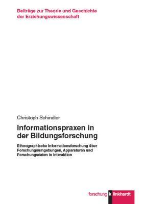 Informationspraxen in der Bildungsforschung, Christoph Schindler