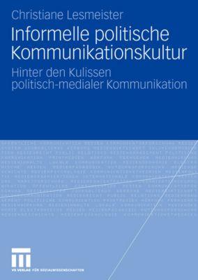 Informelle politische Kommunikationskultur, Christiane Lesmeister