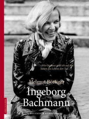 Ingeborg Bachmann, Helmut Böttiger