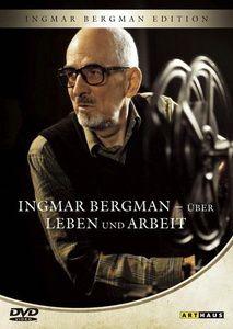 Ingmar Bergman: Über Leben und Arbeit