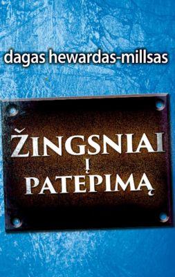 Žingsniai į patepimą, Dag Heward-Mills