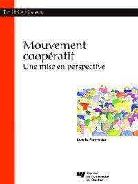 Initiatives: Mouvement coopératif, Louis Favreau
