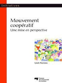 Initiatives: Mouvement coopératif, Louis Favreau