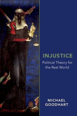 Injustice, Michael Goodhart