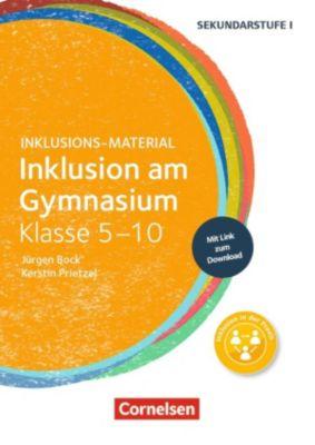 Inklusion am Gymnasium  Klasse 5-10, Kerstin Prietzel, Jürgen Bock