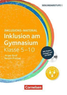 Inklusion am Gymnasium - Klasse 5-10, m. CD-ROM, Jürgen Bock, Kerstin Prietzel