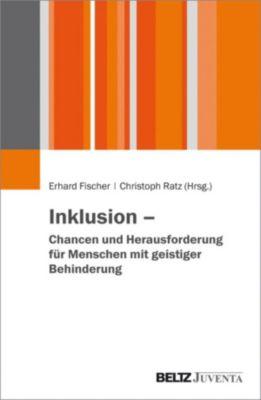 Inklusion – Chancen und Herausforderungen für Menschen mit geistiger Behinderung