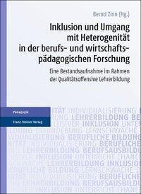 Inklusion und Umgang mit Heterogenität in der berufs- und wirtschaftspädagogischen Forschung