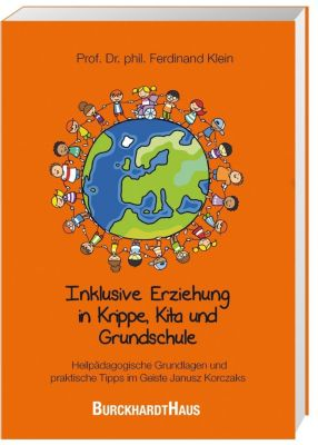 Inklusive Erziehung in der Krippe, Kita und Grundschule, Ferdinand Klein