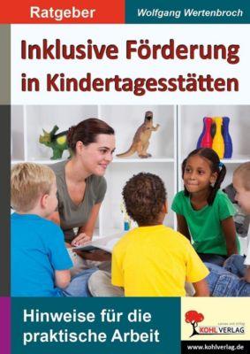 Inklusive Förderung in Kindertagesstätten, Wolfgang Wertenbroch
