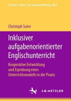 Inklusiver aufgabenorientierter Englischunterricht - Christoph Suter pdf epub