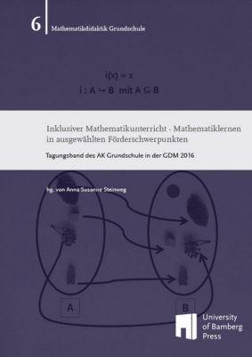Inklusiver Mathematikunterricht - Mathematiklernen in ausgewählten Förderschwerpunkten -  pdf epub