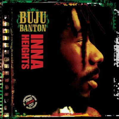 Inna Heights 10th Anniversary Edition, Buju Banton