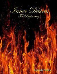 Inner Desires: The Beginning, Mylynda Peebles