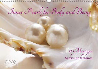 Inner Pearls for Body and Being (Wall Calendar 2019 DIN A3 Landscape), Katrin Jonas