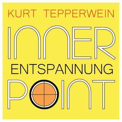 Inner Point - Entspannung, Kurt Tepperwein