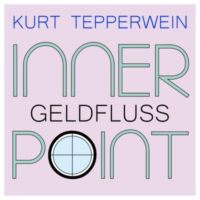 Inner Point - Geldfluss, Kurt Tepperwein